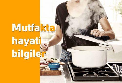 Mutfakta Hayati Bilgiler
