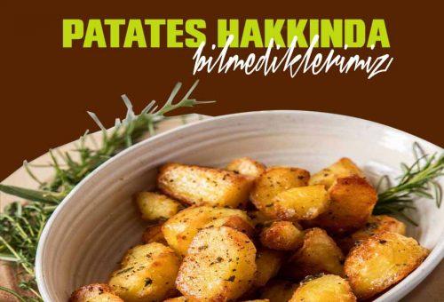 Patates Hakkında Bilmedikleriniz