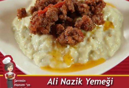 Ali  Nazik Yemeği Tarifi