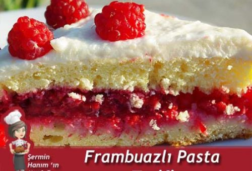 Frambuazlı Pasta Tarifi