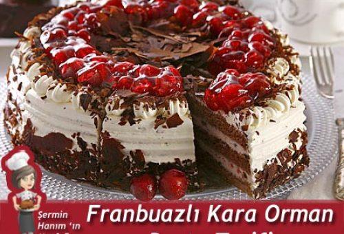 Franbuazlı Karaorman Pasta Tarifi.