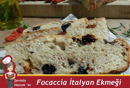 Focaccia – İtalyan Ekmeği
