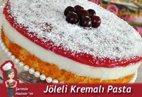 Jöleli Kremalı Pasta
