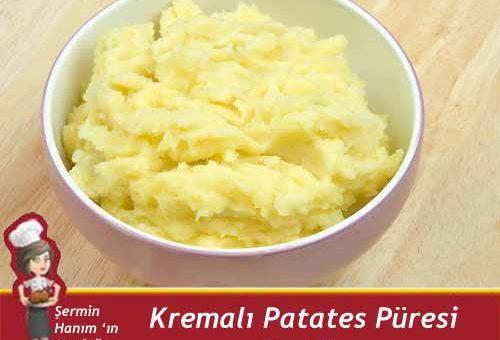Kremalı Patates Püresi Tarifi.